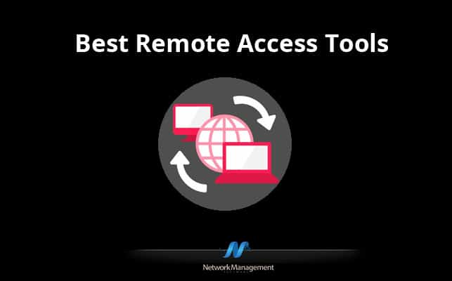 Best Remote Access Tools & Software
